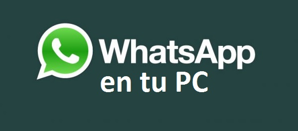 WhatsApp para PC lo que estabas esperando
